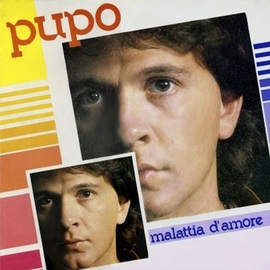 Pupo альбом Malattia d'amore