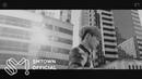 LAY 레이 'Give Me A Chance' MV