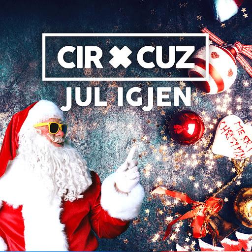 Cir.Cuz альбом Jul Igjen