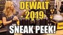 Sneak Peek DeWALT Tools for 2019