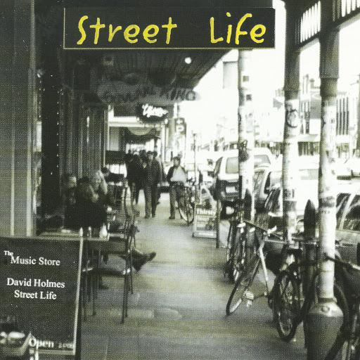 David Holmes альбом Street Life