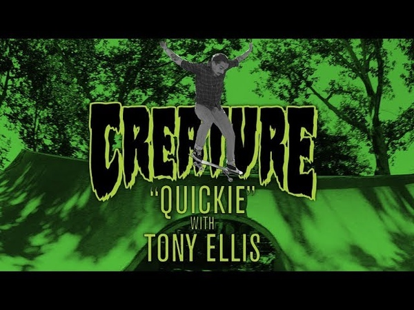 Creature Quickie Tony Ellis