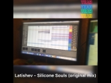 Latishev - Silicon Souls (original mix)
