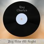 Ray Charles альбом Big Hits All Night