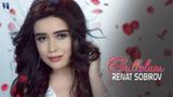 Renat Sobirov - Gullolam (Official Music Video)