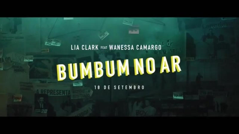 Превью клипа Lia Clark «Bumbum no Ar» (feat. Wanessa Camargo).mp4