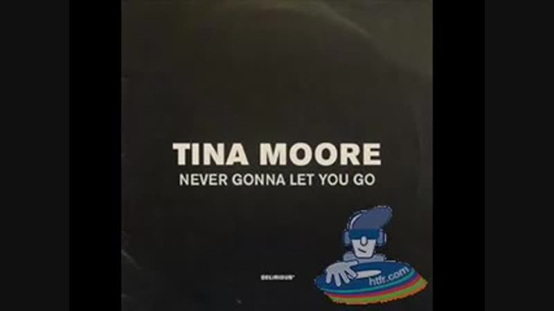 [3][131.60 D] tina moore ★ never gonna let you go ★ artful dodger mix