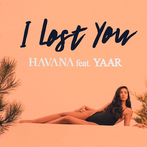 Гавана альбом I Lost You (feat. Yaar)