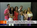 Los Vilchez regresan recargados - Conozca detalles de la nueva serie de esta alocada familia
