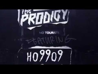 The Prodigy - Fight Fire With Fire! (Feat Ho99o9 ) SNEAK PEEK