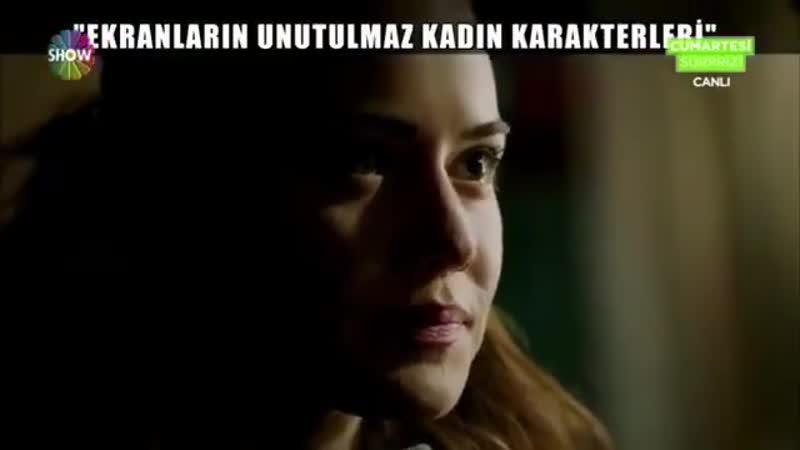 تقرير من قناة show tv حول افضل 20 شخصية نسائية في المسلسلات التركية النجمة فهريه افجين