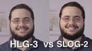 HLG 3 vs SLOG 2 Sony a7III