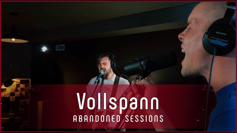 Vollspann - The Birch | Abandoned Sessions