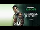 Criminal Justice Official Trailer Hotstar Specials