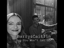 Barry Caitlin || Say You Won't Let Go (Dedicated To Angelica083)