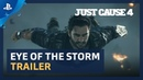 Just Cause 4 - Eye of the Storm Trailer PS4