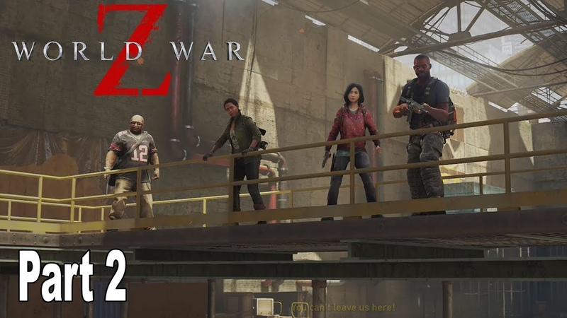 World War Z - Walkthrough Part 2 No Commentary New York Tunnel Vision [HD 1080P]