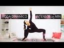 Yoga dinamico 25 min todo cuerpo intenso MalovaElena