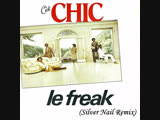 Chic - Le Freak (Silver Nail Remix) (Saturday Night Fever)