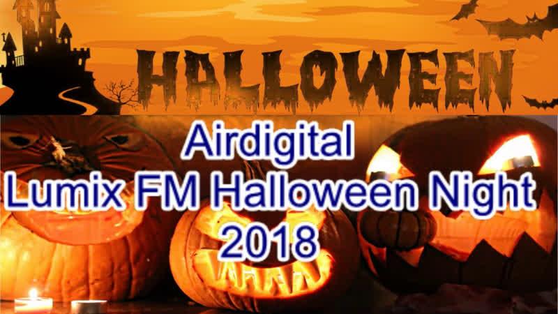 Airdigital - Lumix FM Halloween Night 2018