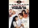 Итальянские любовники / Любовь и больше ничего / Love Is All There Is (1996) HD