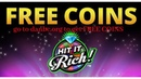 HOW TO HACK FREE COINS IN HIT IT RICH CASINO SLOTS GET FREE COINS IN HIT IT RICH FIXED