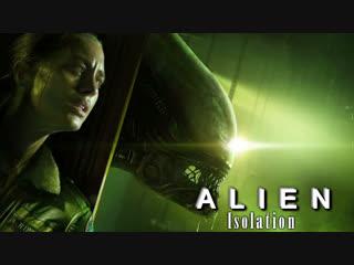 🔴полное прохождение 🎲игры alien isolation (без комментариев)💀