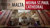 Malta - Mdina St. Paul Cathedral