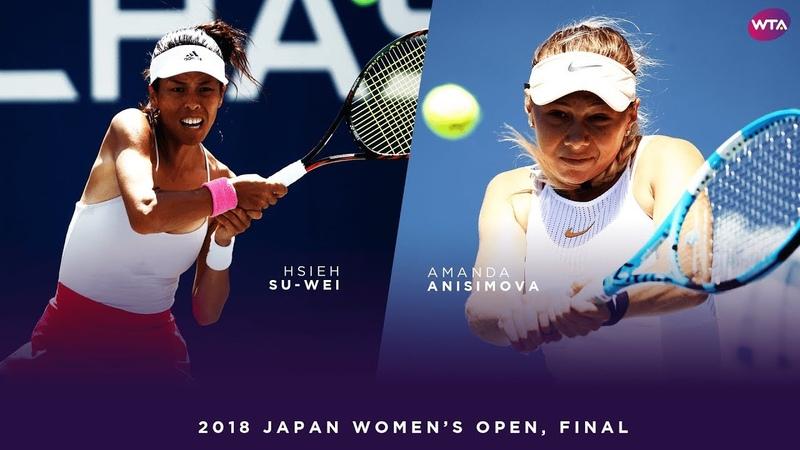 Hsieh Su-Wei vs. Amanda Anisimova | 2018 Japan Womens Open Final | WTA Highlights
