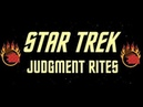 Star Trektember Stream 9/29/18: Star Trek Judgment Rites - Live Streams