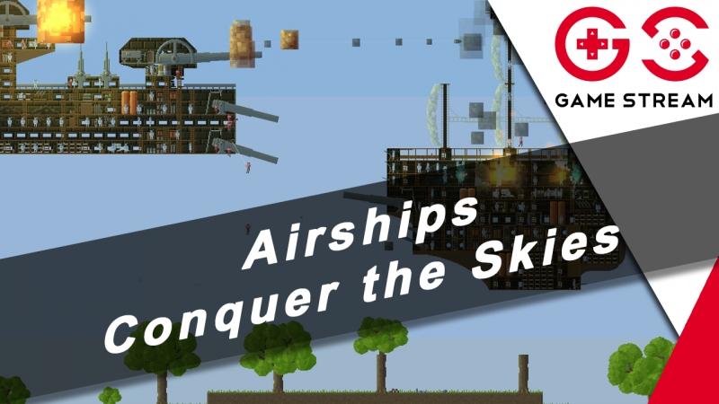 Airships - Conquer the Skies