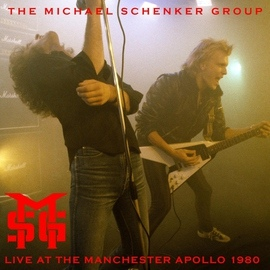 Michael Schenker Group альбом Live at the Manchester Apollo (30 September 1980)