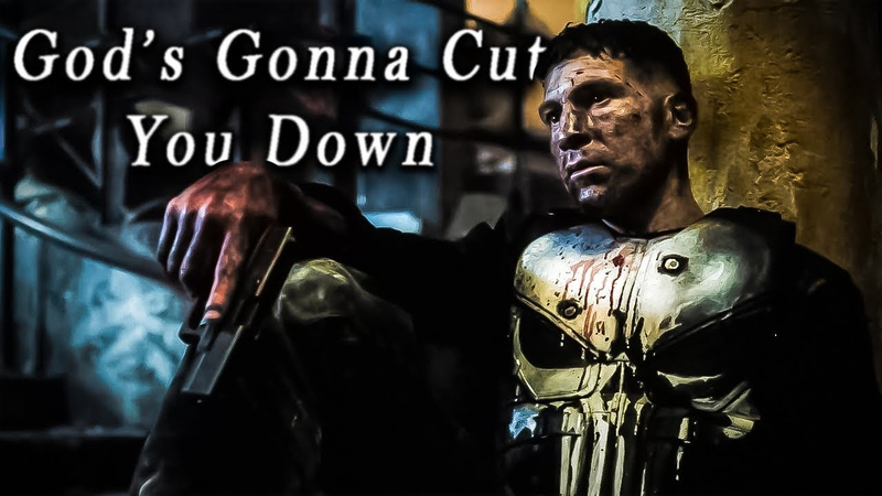 The Punisher || Gods Gonna Cut You Down