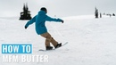 How To MFM Butter On A Snowboard