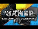 Kingdom Come: Deliverance on GPD WIN 2 and GT 1030. How to reduce graphics and increase fps