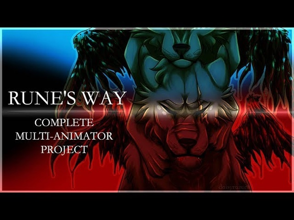 Runes Way (Completed COTW Multi-Animator Project)