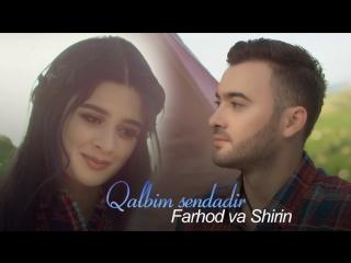Farhod va Shirin - Qalbim sendadir