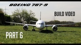 Building the Boeing 787-9 RC airliner finishing the wings. PART 6