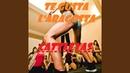 TE GUSTA L' ARAGOSTA (feat. Ashanty, Brigitte, Gabriela, Karen) (Baila Baila Baila)