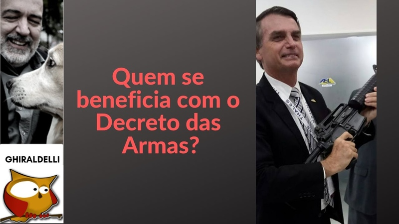 QUEM SE BENEFICIA COM O DECRETO DAS ARMAS DE BOLSONARO