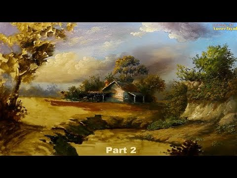 Oil Painting Landscape Step By Step Part 2 By Yasser Fayad