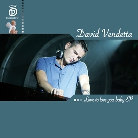 David Vendetta альбом Love to Love You Baby