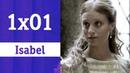 Isabel: 1x01 - Isabel, la reina   RTVE Series