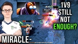 Miracle- Anti-Mage Trying to Carry Whole Team 1vs9 But Still not Enough! Dota 2