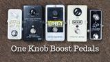 ONE KNOB BOOST PEDALS: MC401 vs Micro Amp vs EP Booster vs Spark Booster Mini vs EHX LPB-1