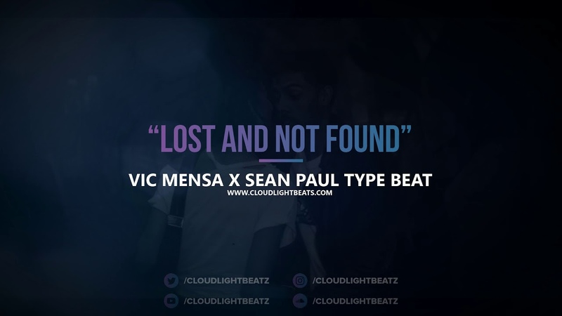 Vic Mensa x Sean Paul type beat 2018 - Lost and not found (prod by @CLOUDLIGHTBEATZ)