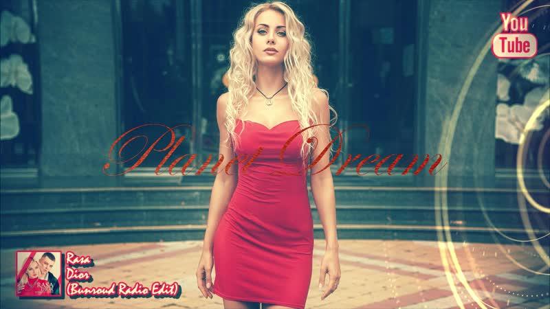 Rasa - Dior (Bunroud Radio Edit)