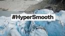 GoPro: HERO7 Black Hypersmooth - B.C. Heli in 4K