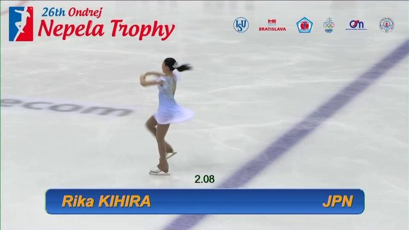 Rika KIHIRA (JPN) - ISU CS Ondrej Nepela Trophy 2018 - SP