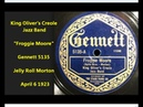 King Oliver's Creole Jazz Band Froggie Moore Gennett 5135 (1923 historic) Jelly Roll Morton tune